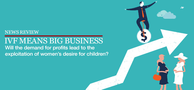 Baby-booming: the business of IVF