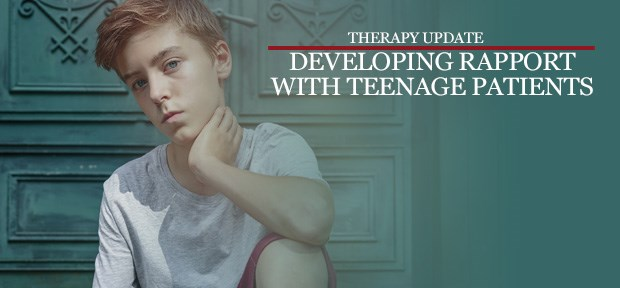 Developing rapport with teenage patients