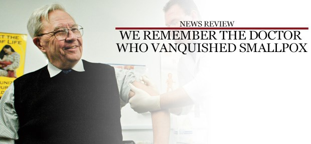 We remember the doctor who vanquished smallpox