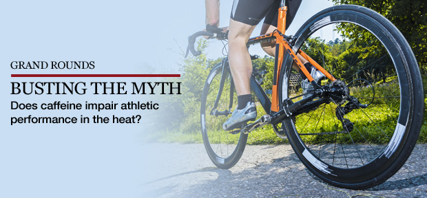 Myth? Caffeine impairs athletic performance in hot weather